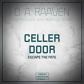 Cellar Door - Escape the Fate