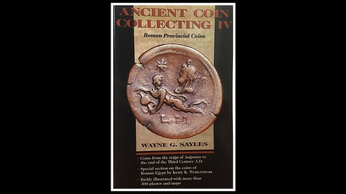 BOOK . ANCIENT COIN COLLECTING IV (Paperback) - Wayne Sayles *Signed by Author*