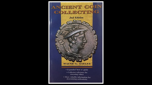 BOOK . ANCIENT COIN COLLECTING I (Paperback) - Wayne Sayles *Signed by Author*