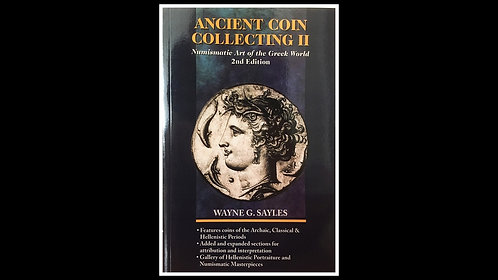 BOOK . ANCIENT COIN COLLECTING II (Paperback) - Wayne Sayles *Signed by Author*