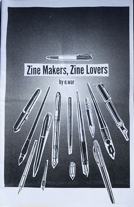 Zine Makers, Zine Lovers