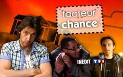 Facteur Chance (2009)