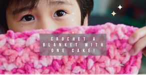 Crochet a Blanket with One Cake!