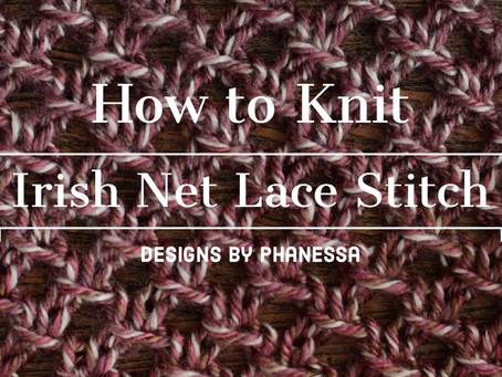 Knit Irish Net Lace Stitch Tutorial