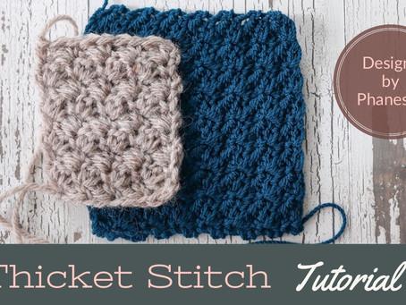 Crochet Thicket Stitch Tutorial