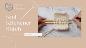 Knit Kitchener Stitch Tutorial