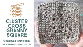 Crochet Cluster Cross Granny Square Tutorial
