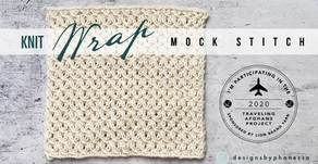 "Knit Wrap Mock Stitch ""Traveling Afghan"" Pattern Tutorial"