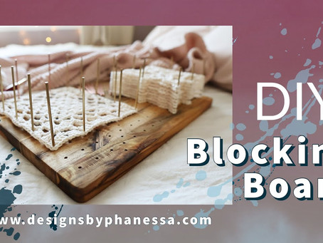 DIY Crochet Blocking Board