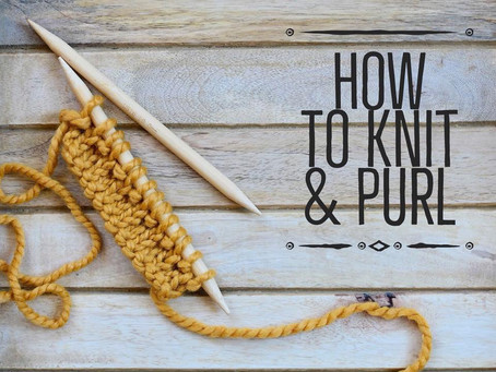 How to Knit & Purl Tutorial