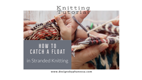 How to Catch Your Floats in Stranded Knitting