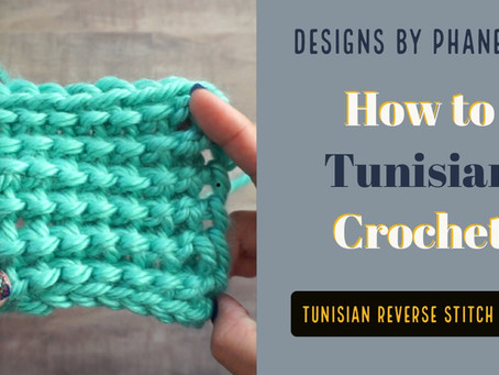 Tunisian Reverse Stitch (TRS) Tutorial