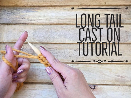 Long Tail Cast On (How to) Tutorial