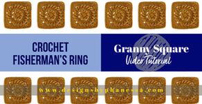 Crochet Fisherman's Ring Granny Square Video Tutorial