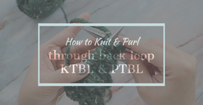 Knit and Purl Through Back Loop