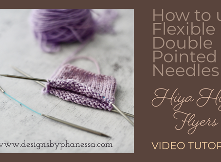 How to use flexible Double Pointed Needles