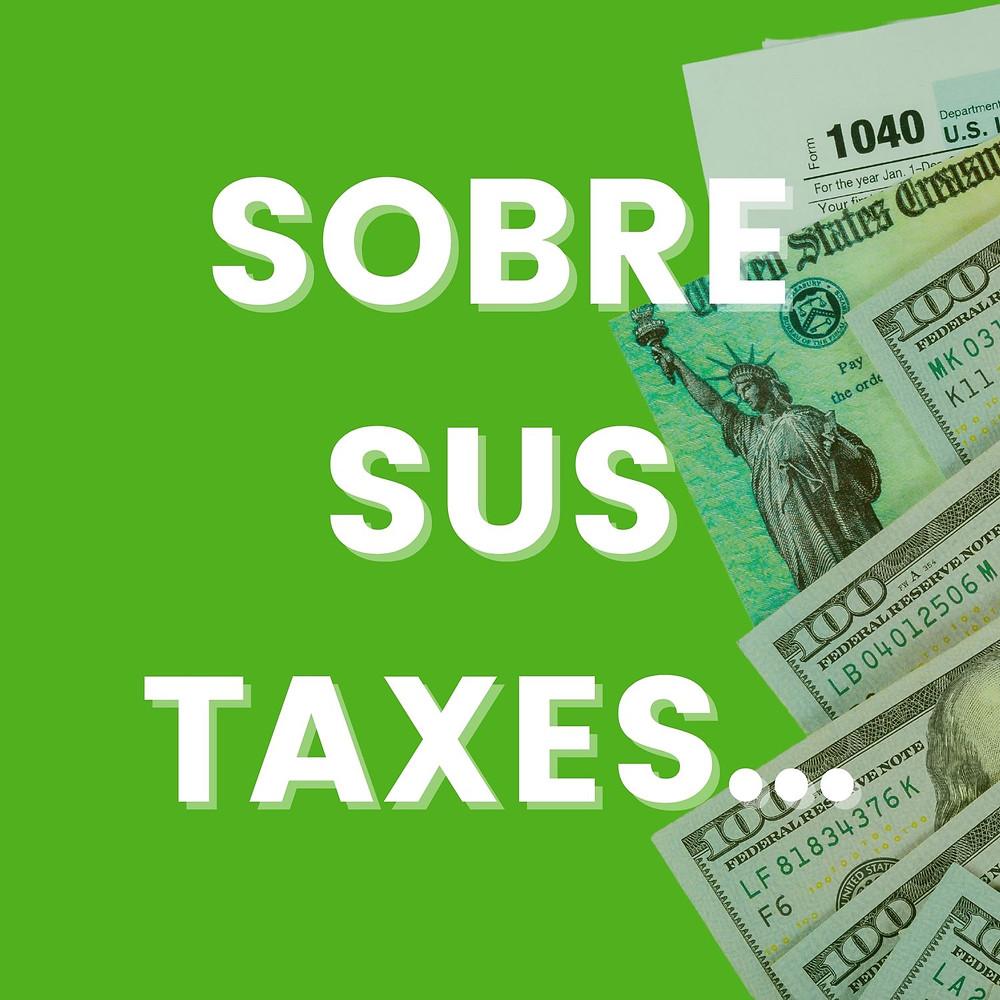 El texto Sobre Sus Taxes con documentos al lado