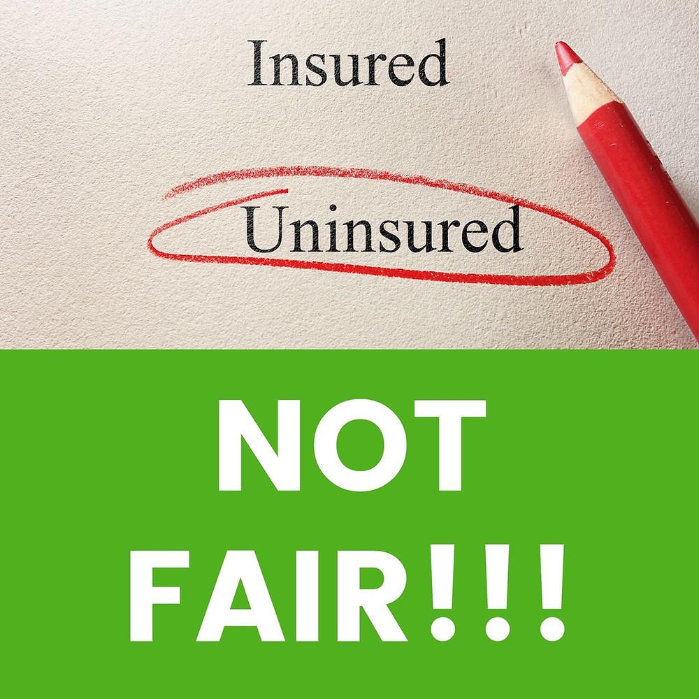 Uninsured Motorist with Caption Not Fair