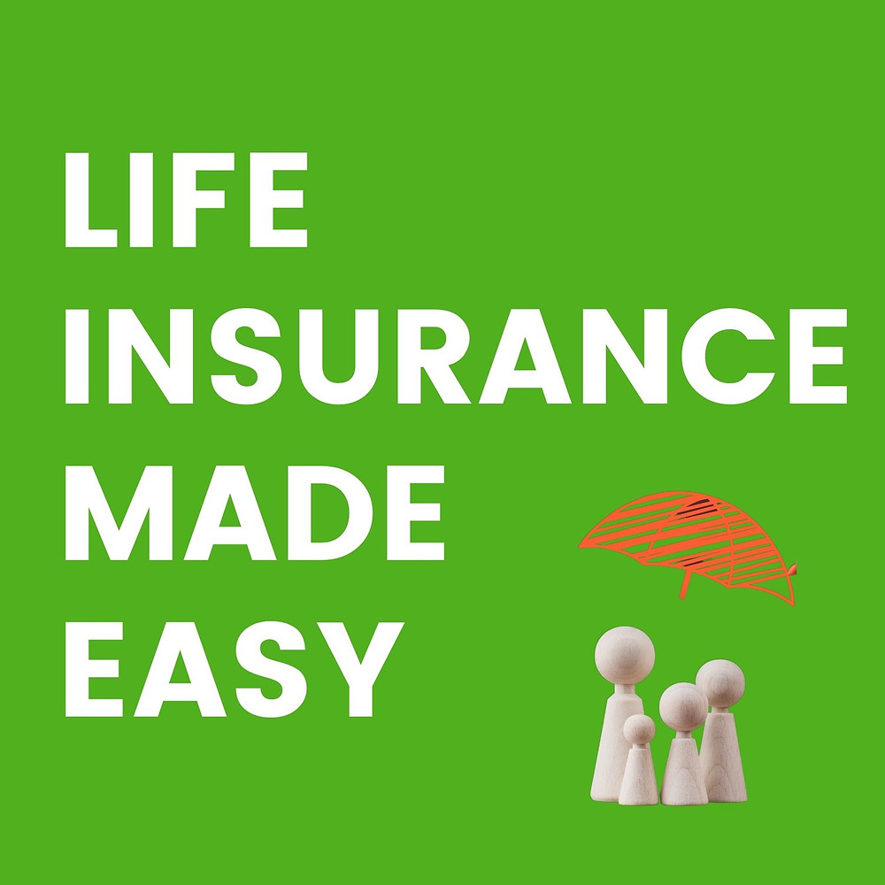 Image of family with umbrella and text Life Insurance Made Easy