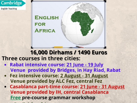 English for Africa's Summer CELTA Courses will Run in Rabat, Casablanca and Fez