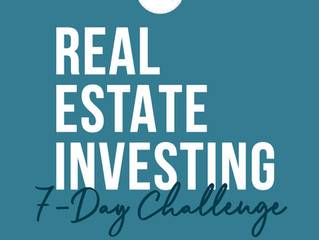Real Estate Investing: 7-Day Challenge