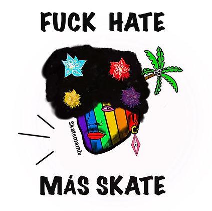 FUCK HATE MÁS SKATE / LGBTQiHONOR