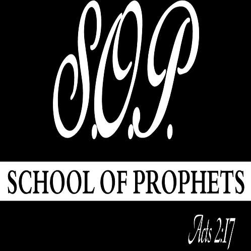 School of Prophets | What is a Prophet? | Session 1
