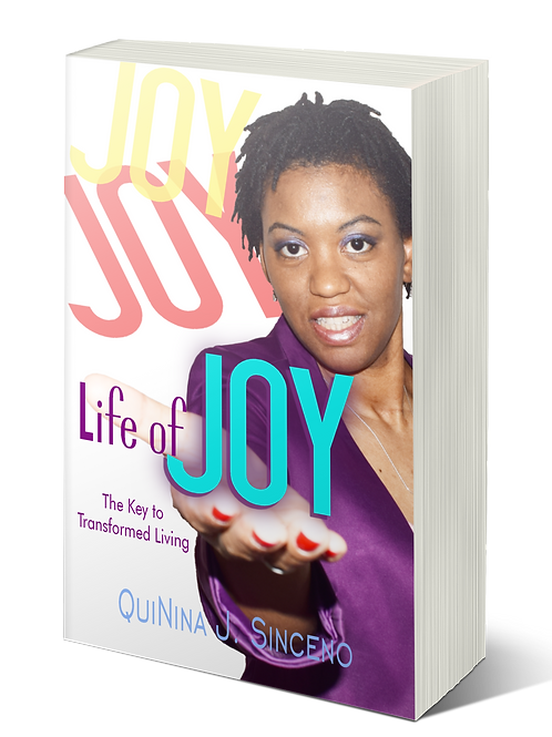 Life of JOY: The Key to Transformed Living