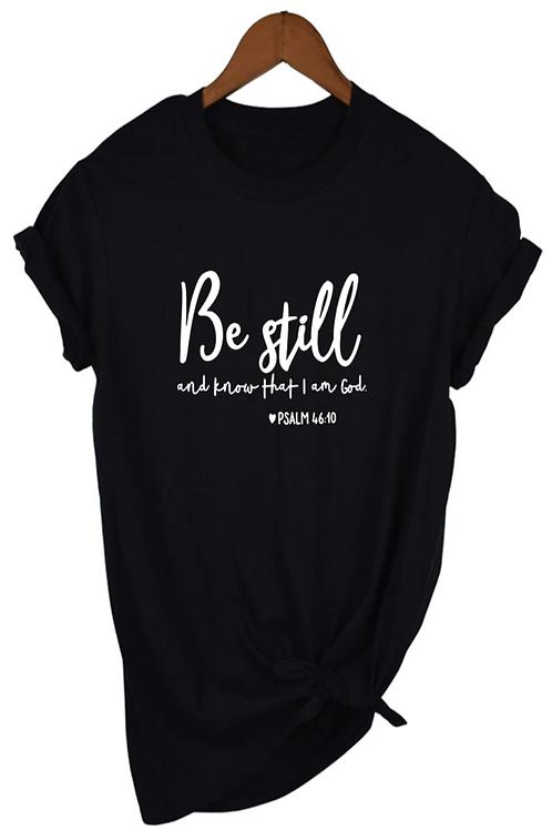 Be Still Psalm 46:10