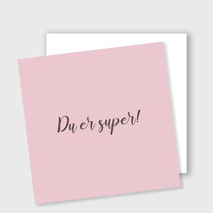 DU ER SUPER, dobbelt kort