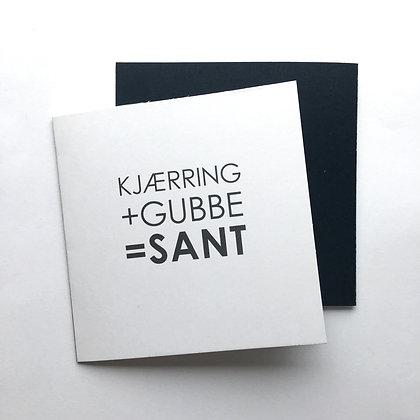 KJÆRRING+GUBBE=SANT