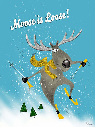 MOOSE IS LOOSE