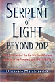 Serpent of Light by Drunvalo Melchizedek