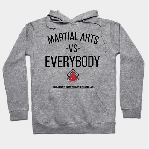 Martial Arts vs Everybody Workout Hoodie