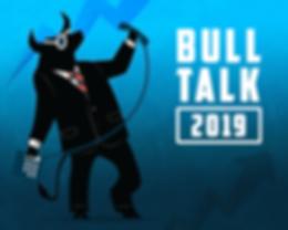 Bull Talk 2019