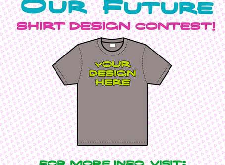 """""""Creating Our Future,"""" tee shirt design contest!"""