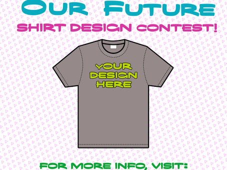 """Creating Our Future,"" tee shirt design contest!"