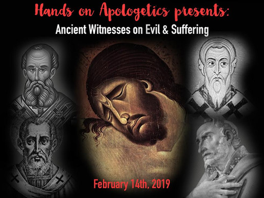 Ancient Witnesses on Evil & Suffering