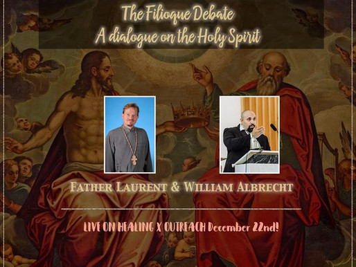 Merry Early Christ's Mass: The Filioque Debate!