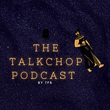 The TalkChop Podcast