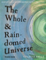 Review: The Whole & Rain-domed Universe by Colette Bryce