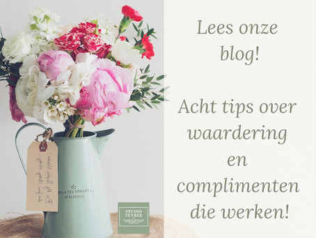 Lees onze acht tips over waardering en complimenten die werken!