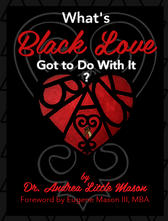 What's Black Love Got to Do With It?