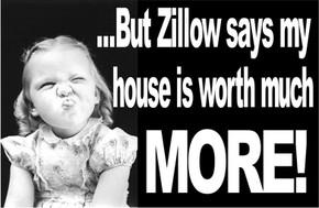 Z-z-zestimate?