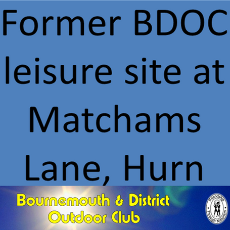 former Bournemouth & District Outdoor Club site at Matchams, Dorset