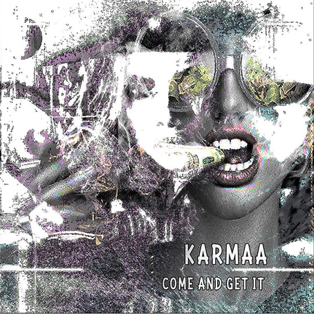"""""""Come & Get It""""-Inside access to The latest album by Karmaa"""