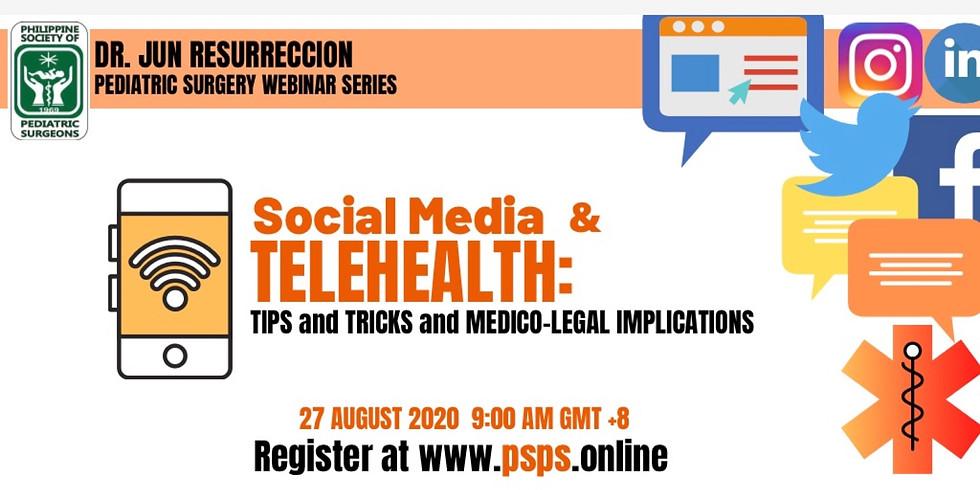 Webinar 3: Social Media and Telehealth: Tips, Tricks and Medicolegal Implications