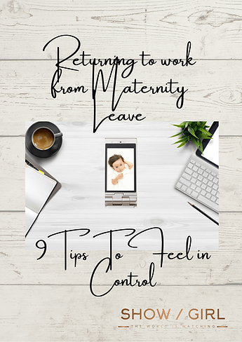 Returning from Maternity Leave Tips Cover Page from Show / Girl Coaching