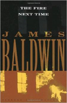 The Fire Next Time by James Baldwin