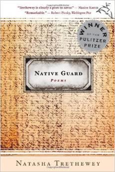 Native Guard by Natasha Tretheway